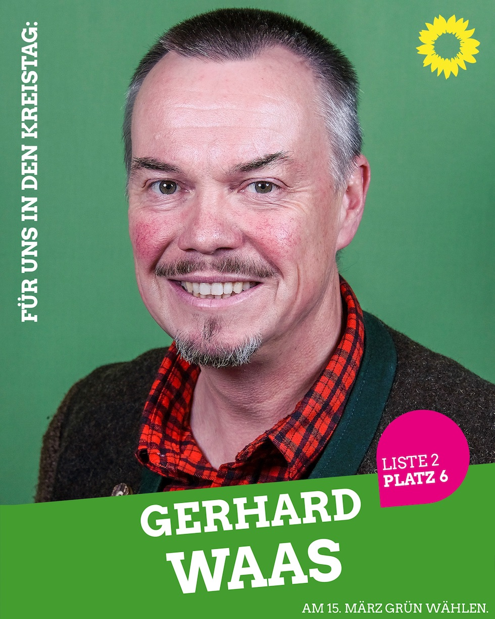 Für uns in den Kreistag: Gerhard Waas